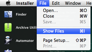 "Select ""Show Files"" from the File menu in Installer."